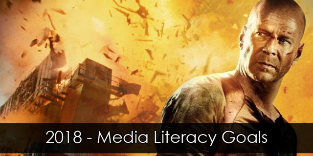 "Bruce Willis standing in front of an exploding building. Overlay text reads ""2018 Media Literacy Goals""."