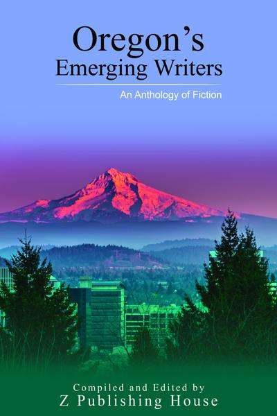 oregon_s_emerging_writers_an_anthology_of_fiction_grande