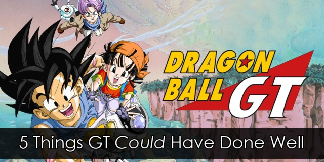 """A group shot of Goku, Pan, and Trunks from Dragon Ball GT, with the title beside them. In overlay text reads """"5 Things GT /Could/ Have Done Well"""""""
